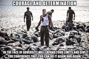 Courage and Determination